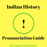 Indian History Pronunciation Guide