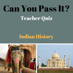 Can You Pass It Indian History