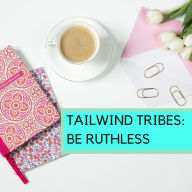 Tailwind Tribes Be Ruthless Image