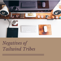 Negatives of Tailwind Tribes