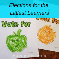 Elections for the Littlest Learners