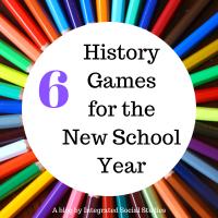 6 History Games New School Year