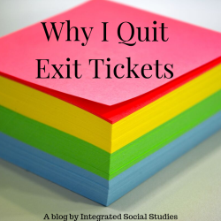 Why I Quit Exit Tickets