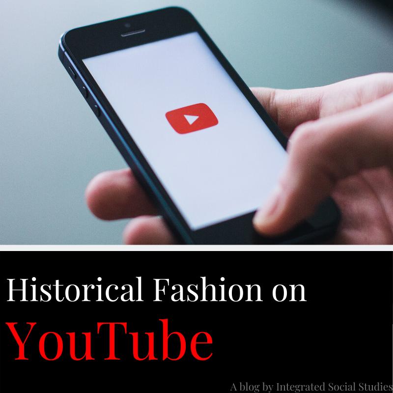 Historical Fashion on YouTube