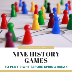 Nine History Games Spring Break