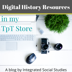 Digital History Resources in my TpT Store